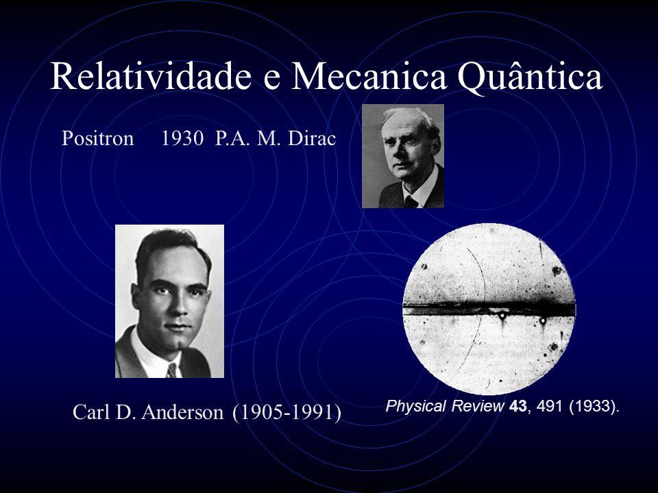 Relatividade e Mecanica Quântica