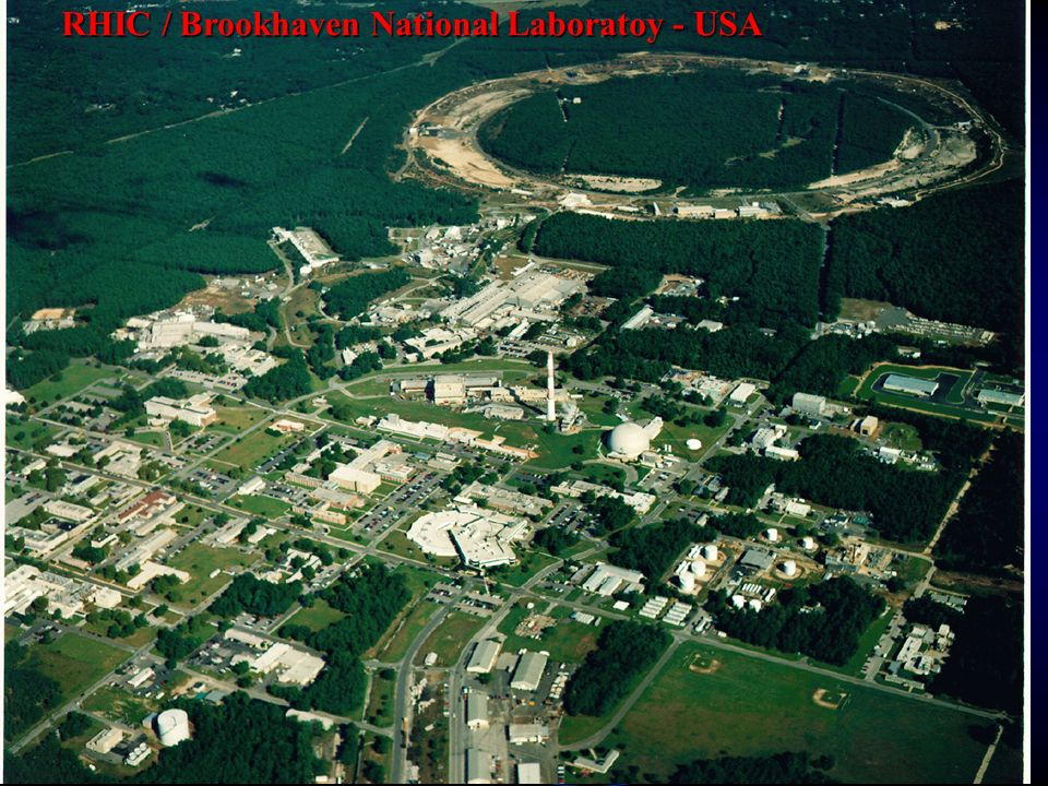 RHIC / Brookhaven National Laboratoy - USA