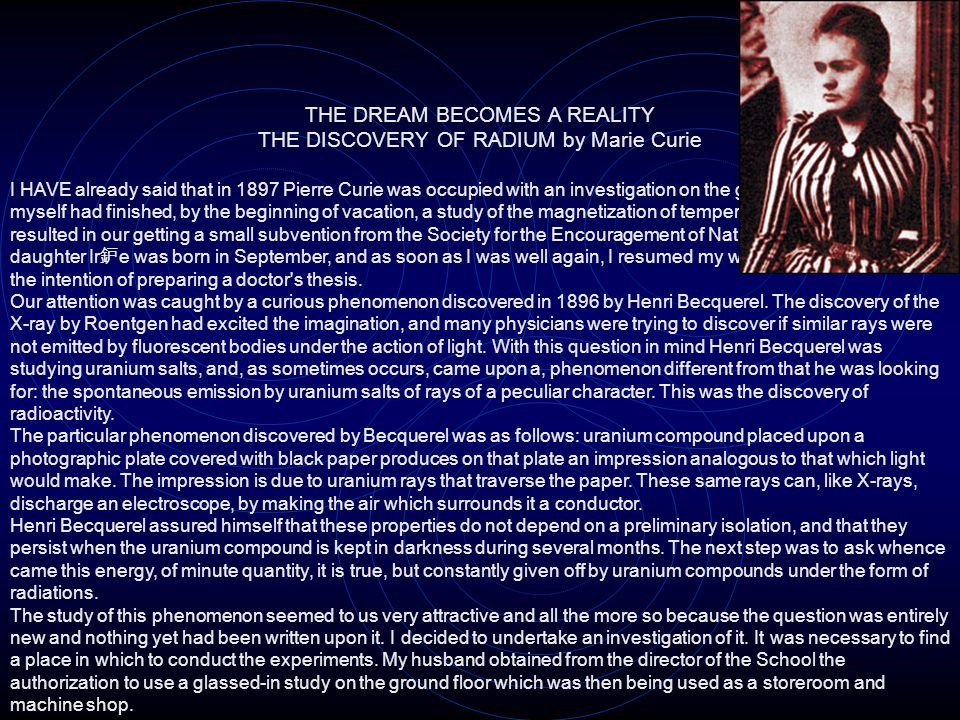 THE DREAM BECOMES A REALITY THE DISCOVERY OF RADIUM by Marie Curie
