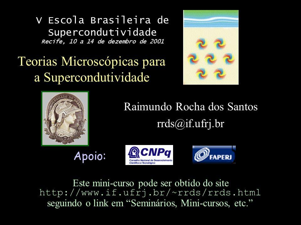 Teorias Microscópicas para a Supercondutividade