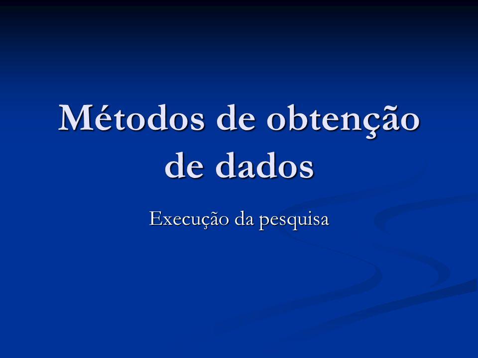 Métodos de obtenção de dados