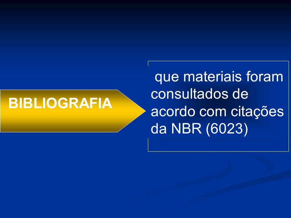que materiais foram consultados de acordo com citações da NBR (6023)