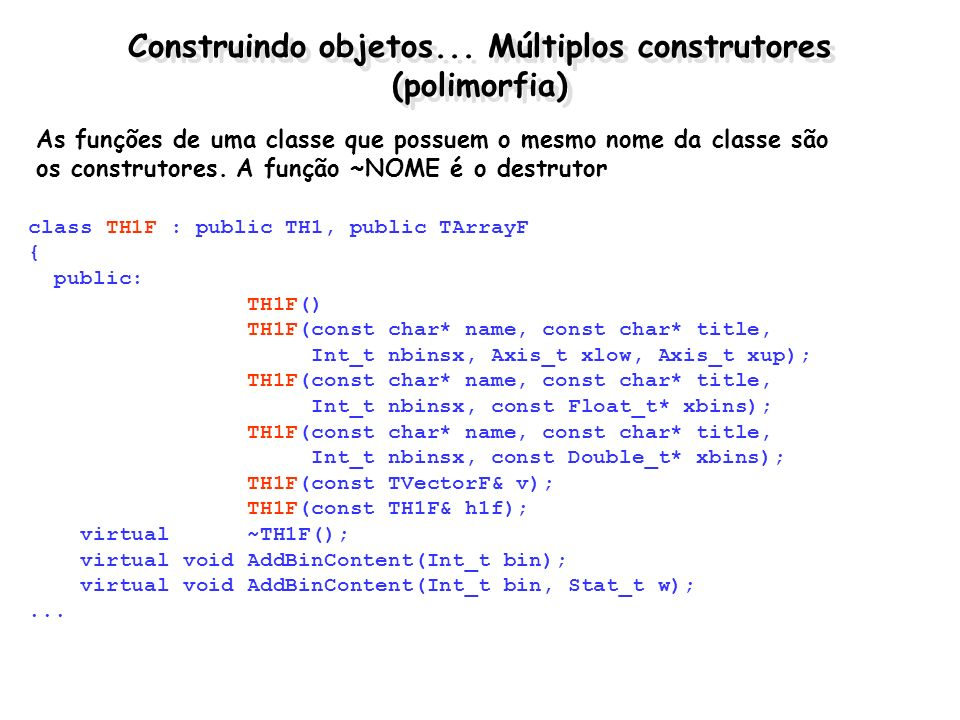 Construindo objetos... Múltiplos construtores (polimorfia)