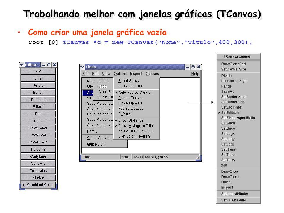 Trabalhando melhor com janelas gráficas (TCanvas)