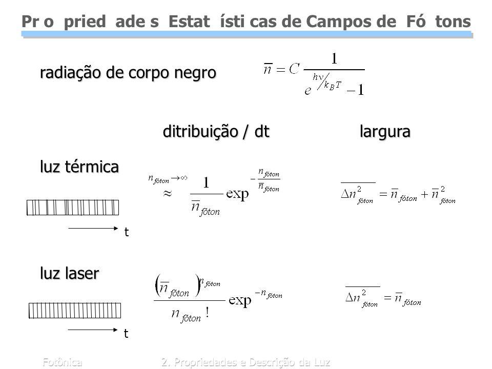 Pr o pried ade s Estat ísti cas de Campos de Fó tons