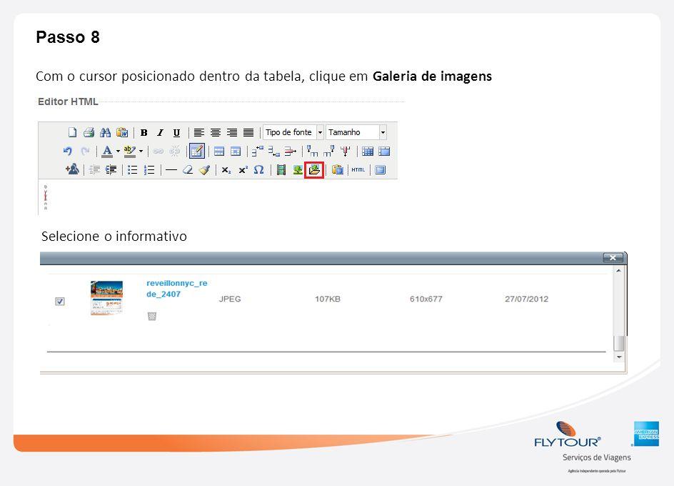 Passo 8 Com o cursor posicionado dentro da tabela, clique em Galeria de imagens.