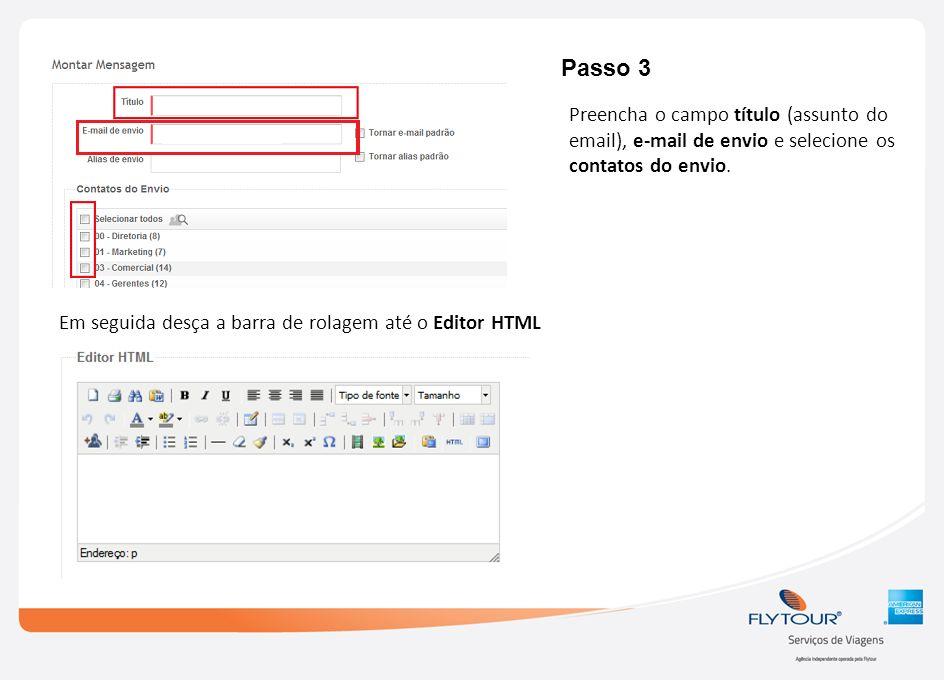 Em seguida desça a barra de rolagem até o Editor HTML