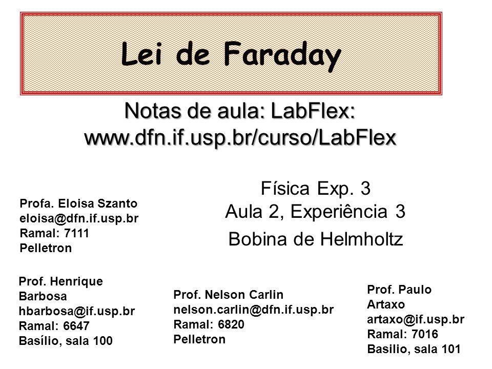 Notas de aula: LabFlex: www.dfn.if.usp.br/curso/LabFlex