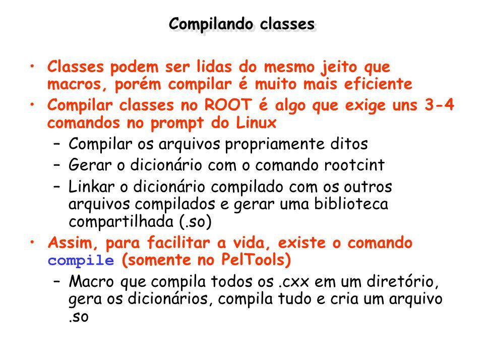 Compilando classes Classes podem ser lidas do mesmo jeito que macros, porém compilar é muito mais eficiente.