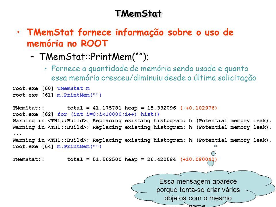 TMemStat fornece informação sobre o uso de memória no ROOT