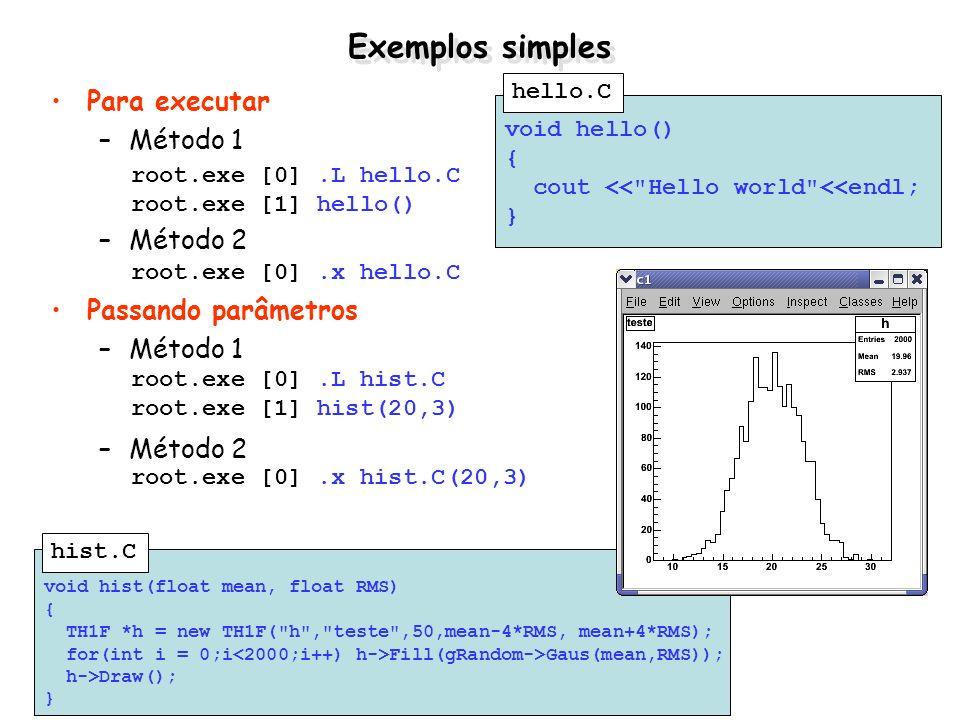 Exemplos simples Para executar Método 1 Método 2 Passando parâmetros