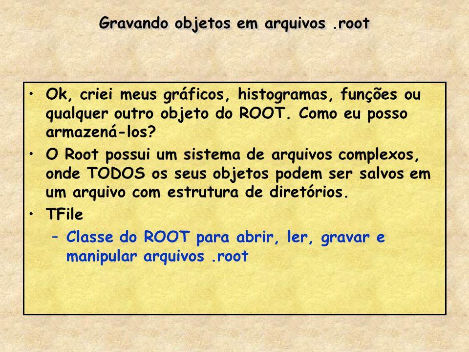 Gravando objetos em arquivos .root