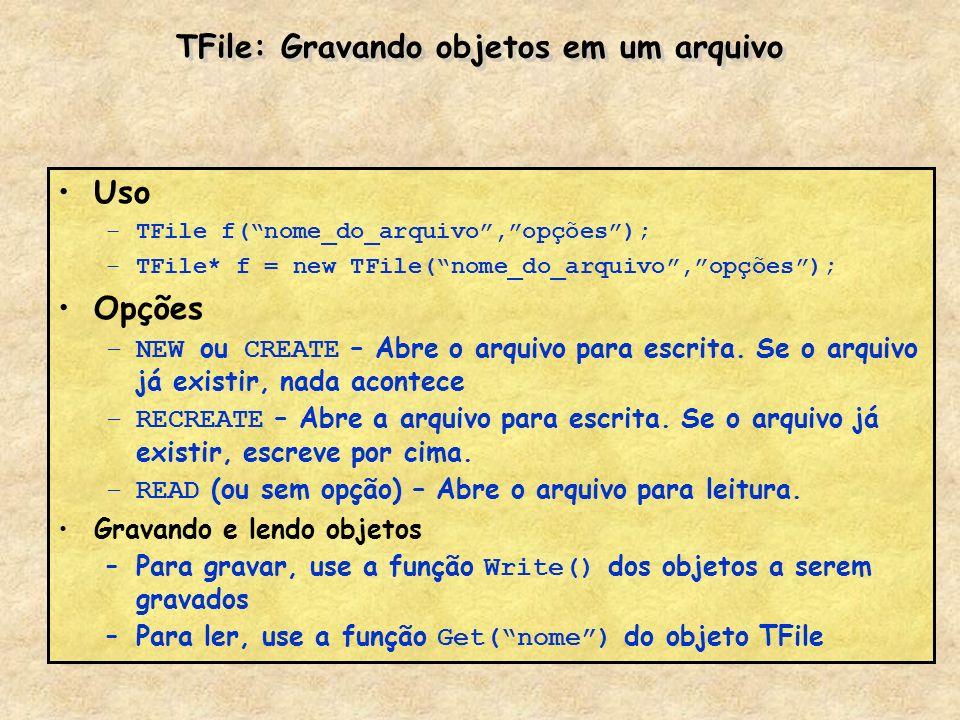 TFile: Gravando objetos em um arquivo