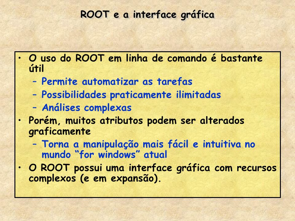ROOT e a interface gráfica