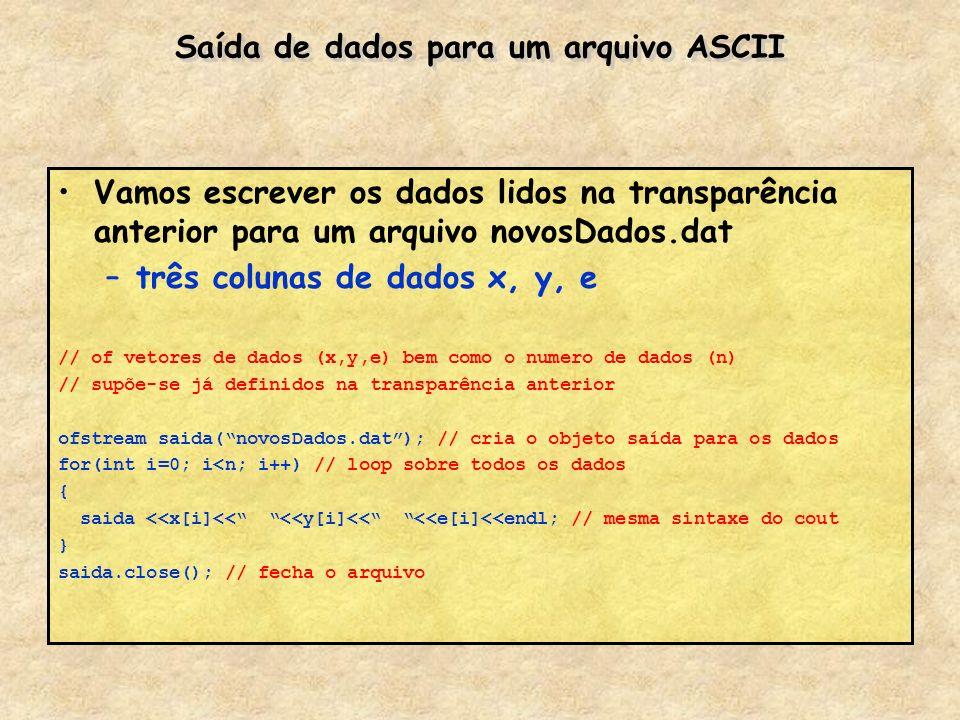 Saída de dados para um arquivo ASCII