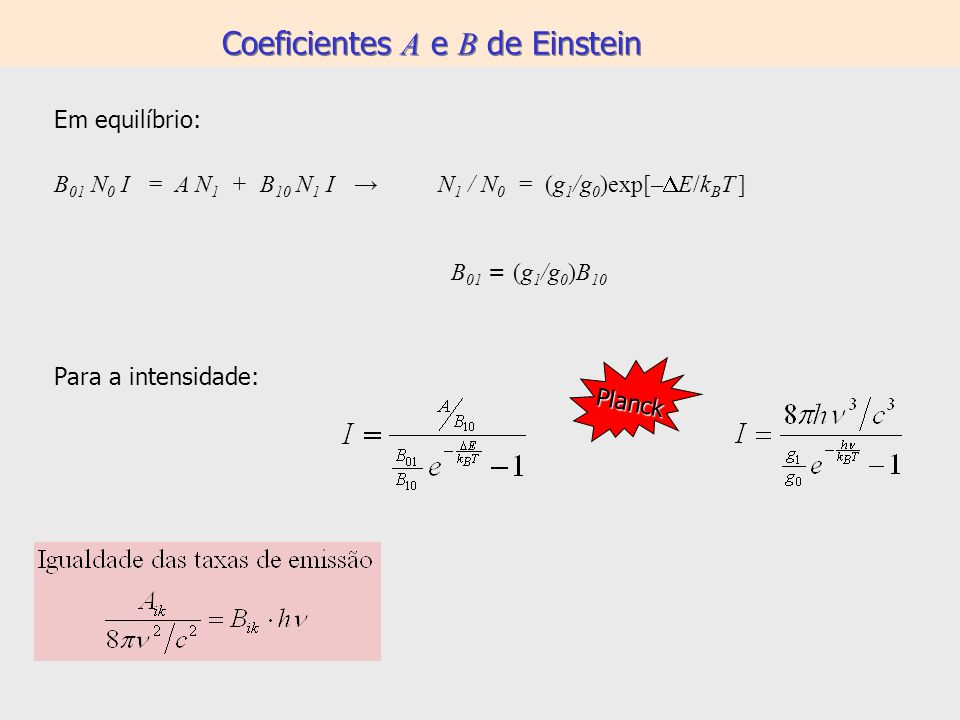 Coeficientes A e B de Einstein
