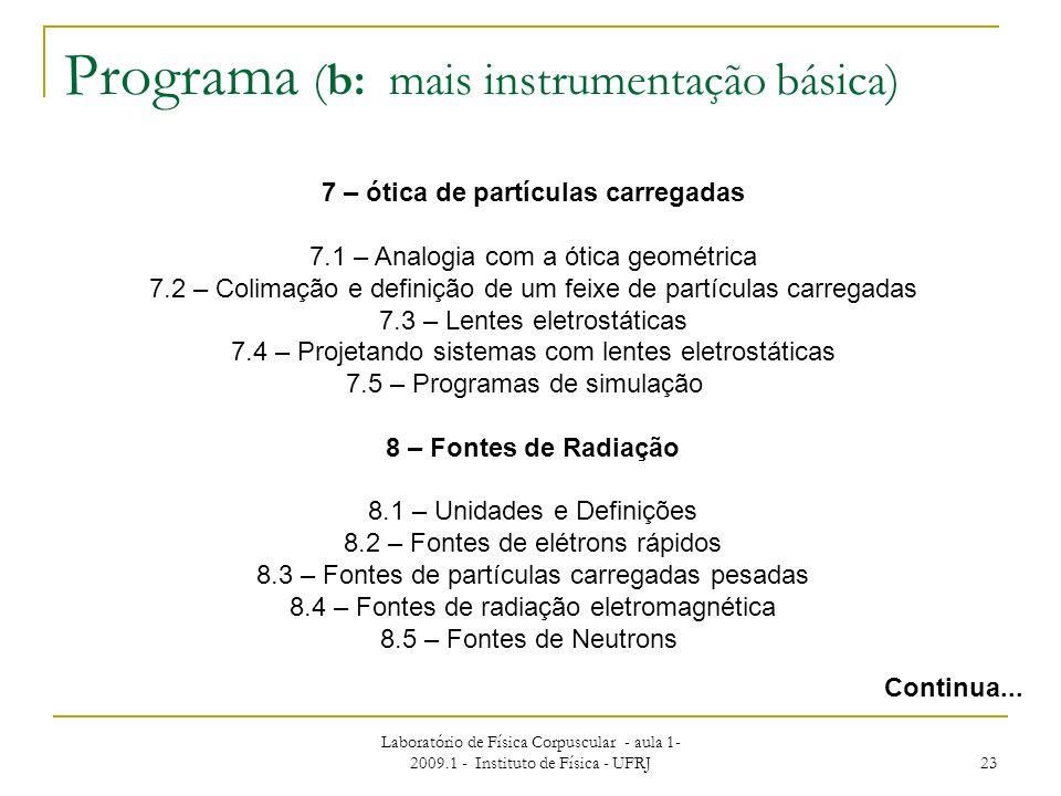 Programa (b: mais instrumentação básica)