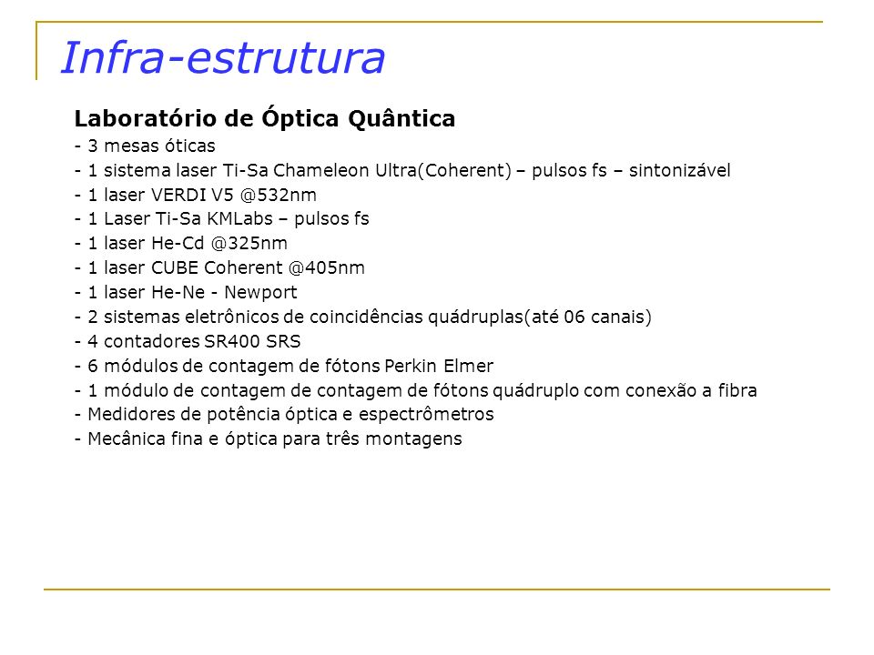 Infra-estrutura Laboratório de Óptica Quântica - 3 mesas óticas