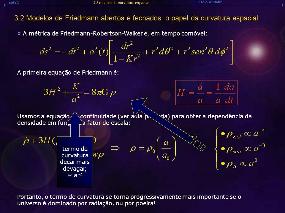 3.2 o papel da curvatura espacial