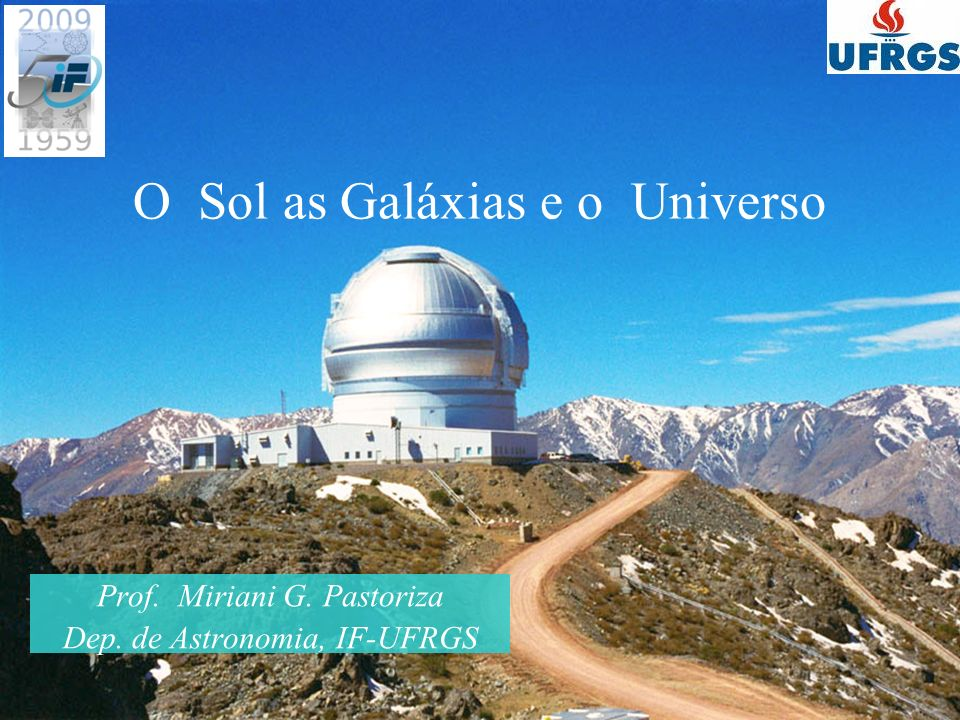 O Sol as Galáxias e o Universo