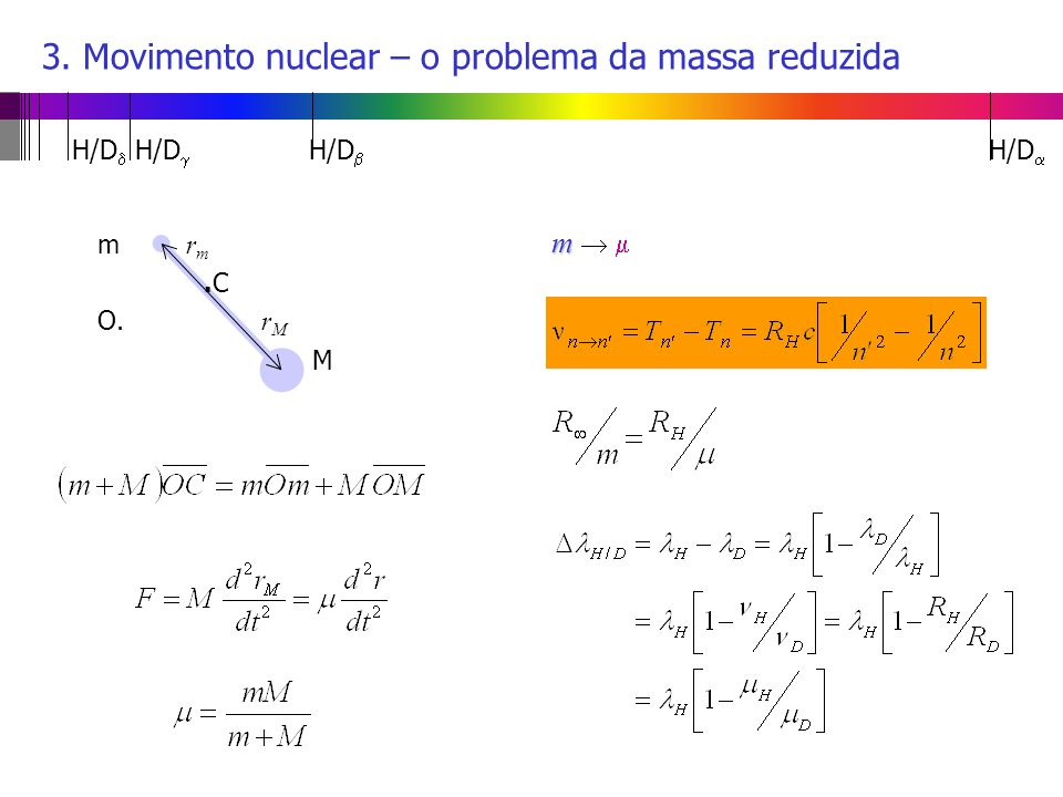 3. Movimento nuclear – o problema da massa reduzida