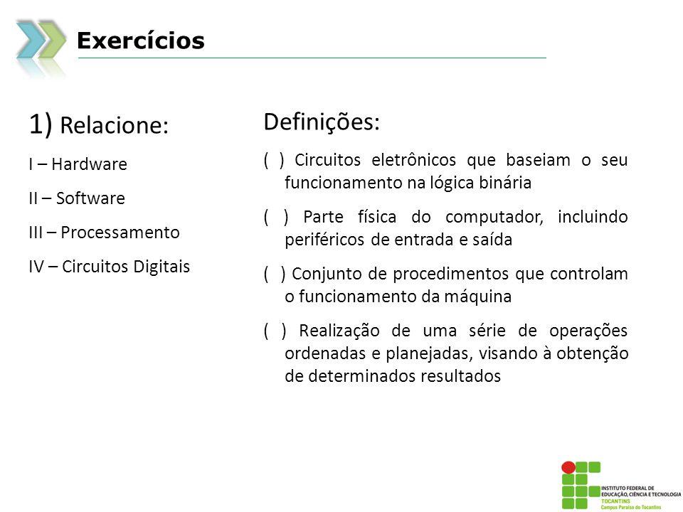 1) Relacione: Definições: Exercícios