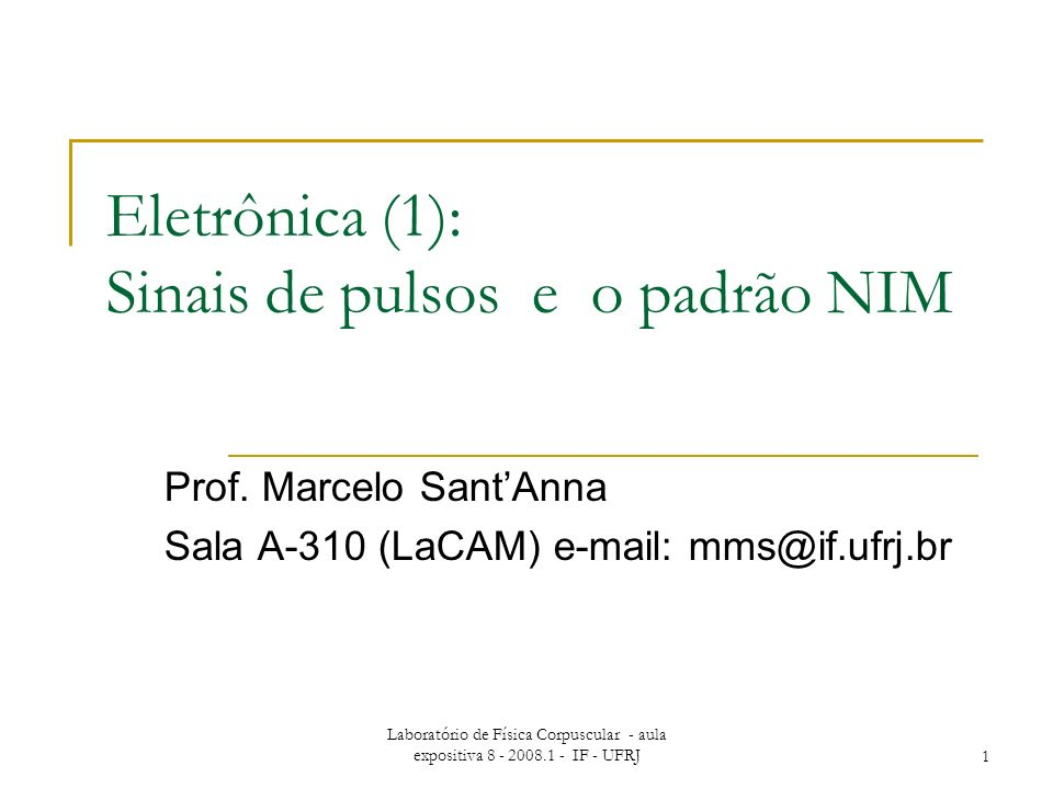 Eletrônica (1): Sinais de pulsos e o padrão NIM