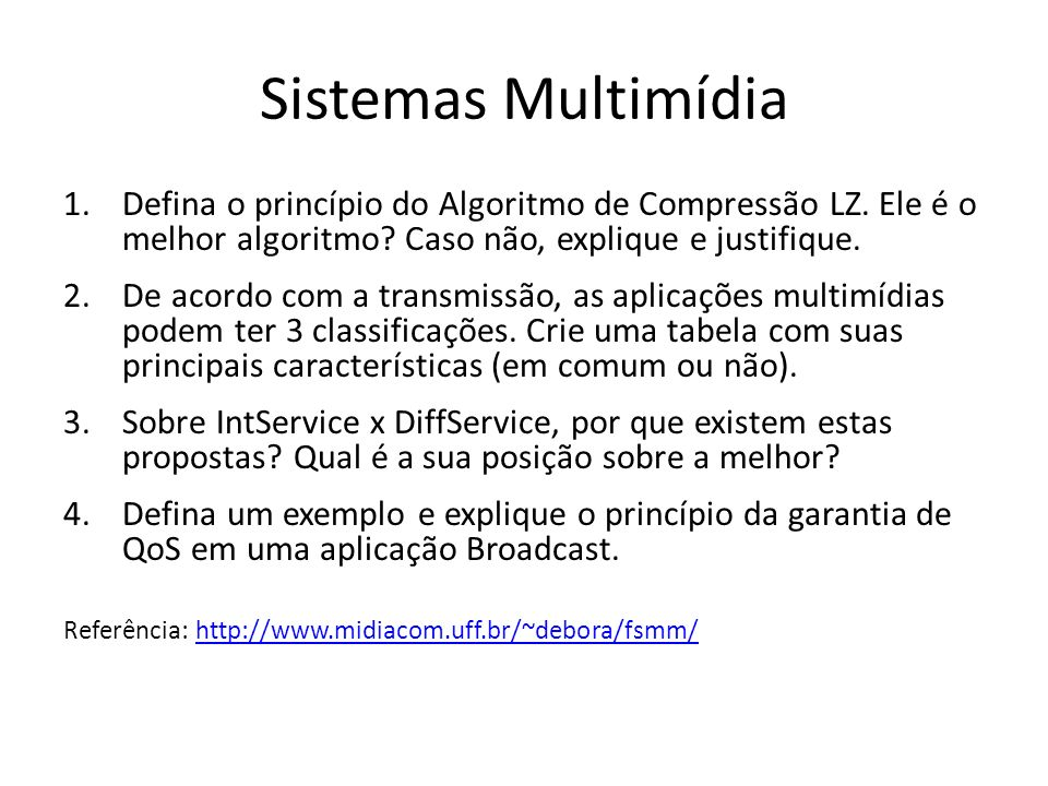 Sistemas Multimídia Defina o princípio do Algoritmo de Compressão LZ. Ele é o melhor algoritmo Caso não, explique e justifique.