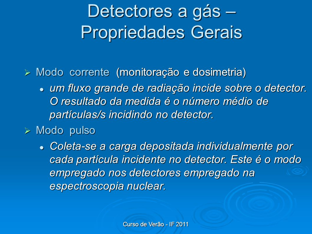 Detectores a gás – Propriedades Gerais