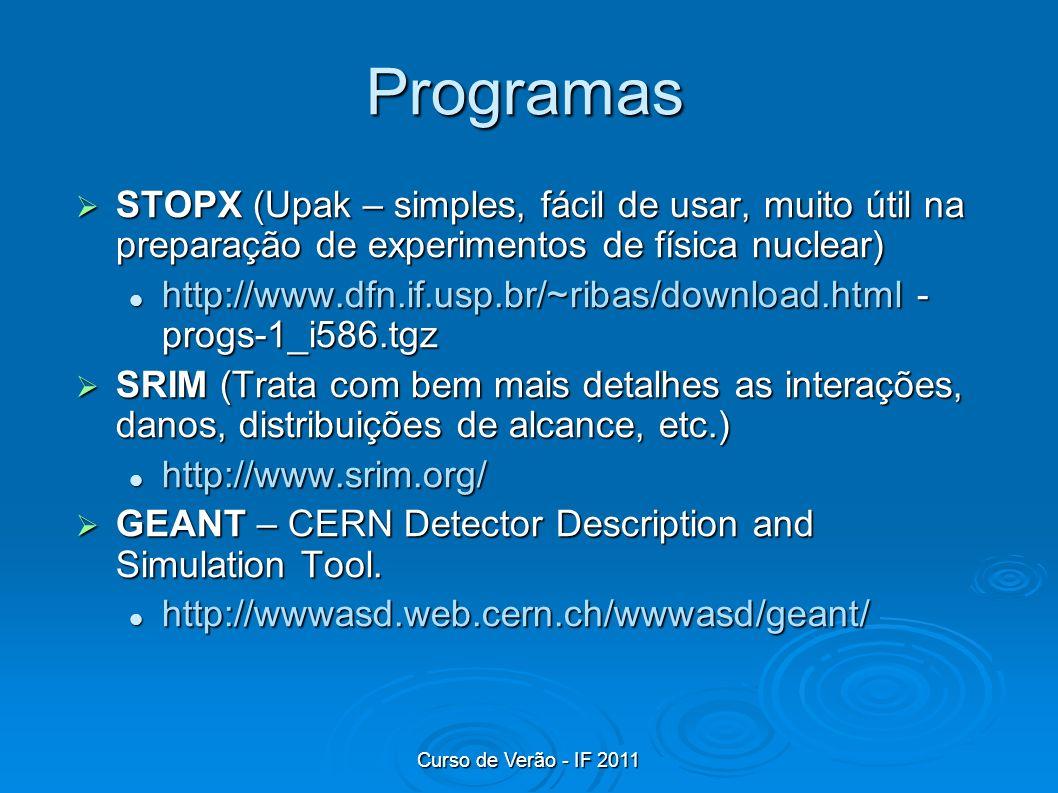 Programas STOPX (Upak – simples, fácil de usar, muito útil na preparação de experimentos de física nuclear)