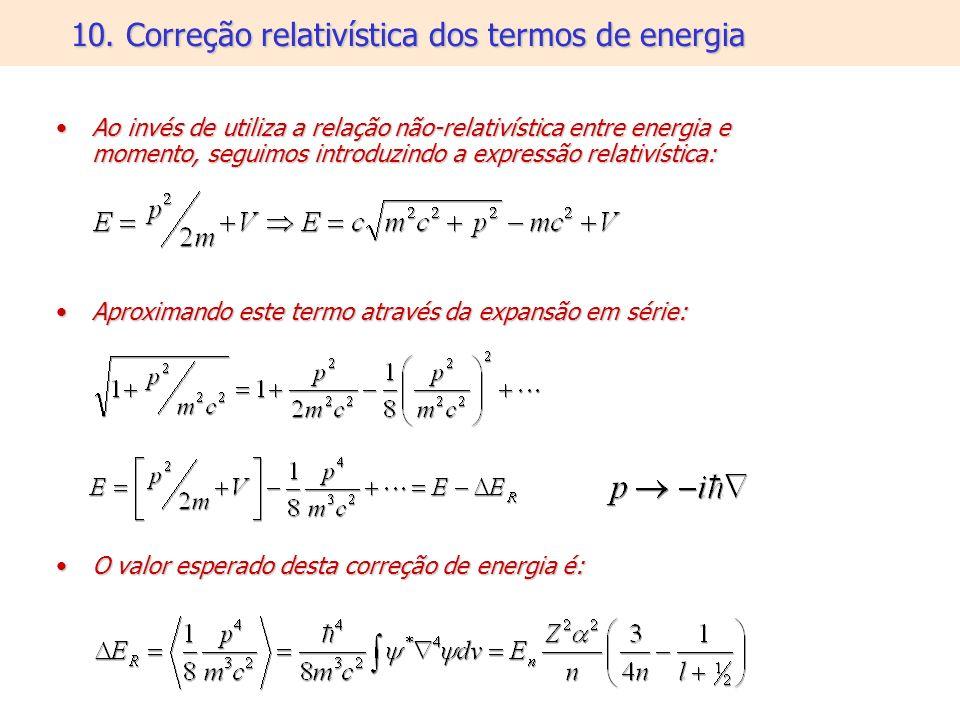 10. Correção relativística dos termos de energia