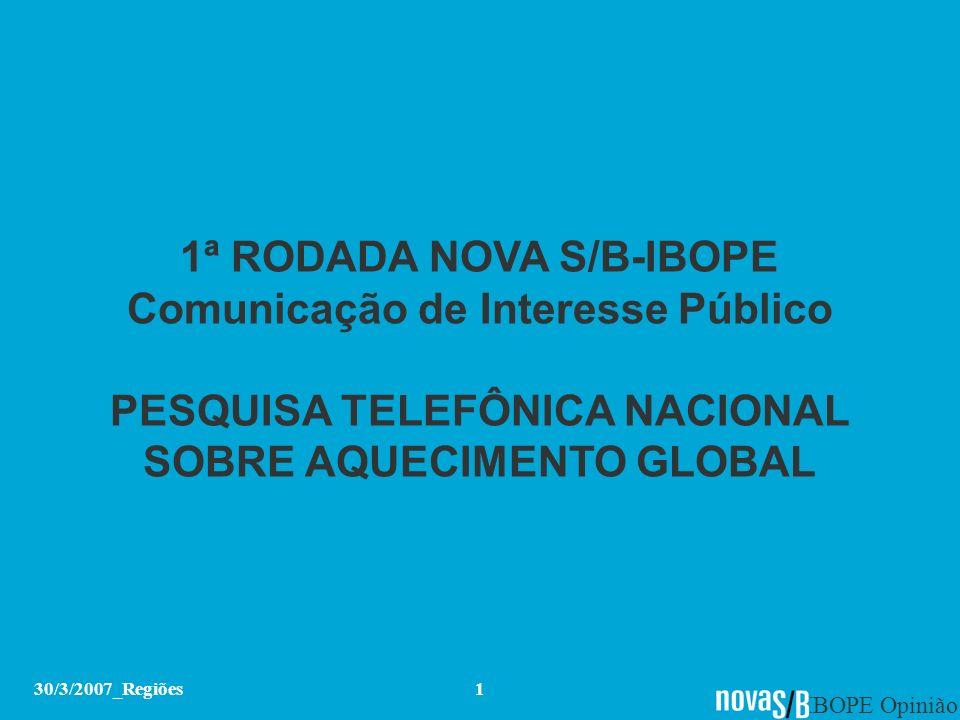 1ª RODADA NOVA S/B-IBOPE Comunicação de Interesse Público