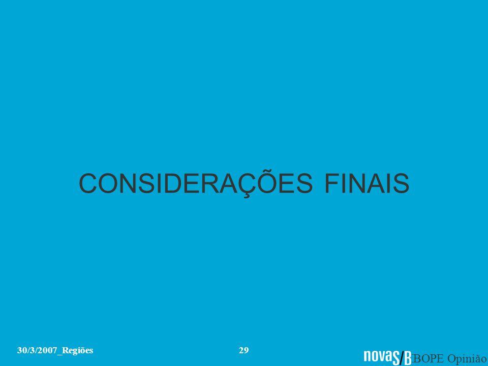 CONSIDERAÇÕES FINAIS 30/3/2007_Regiões