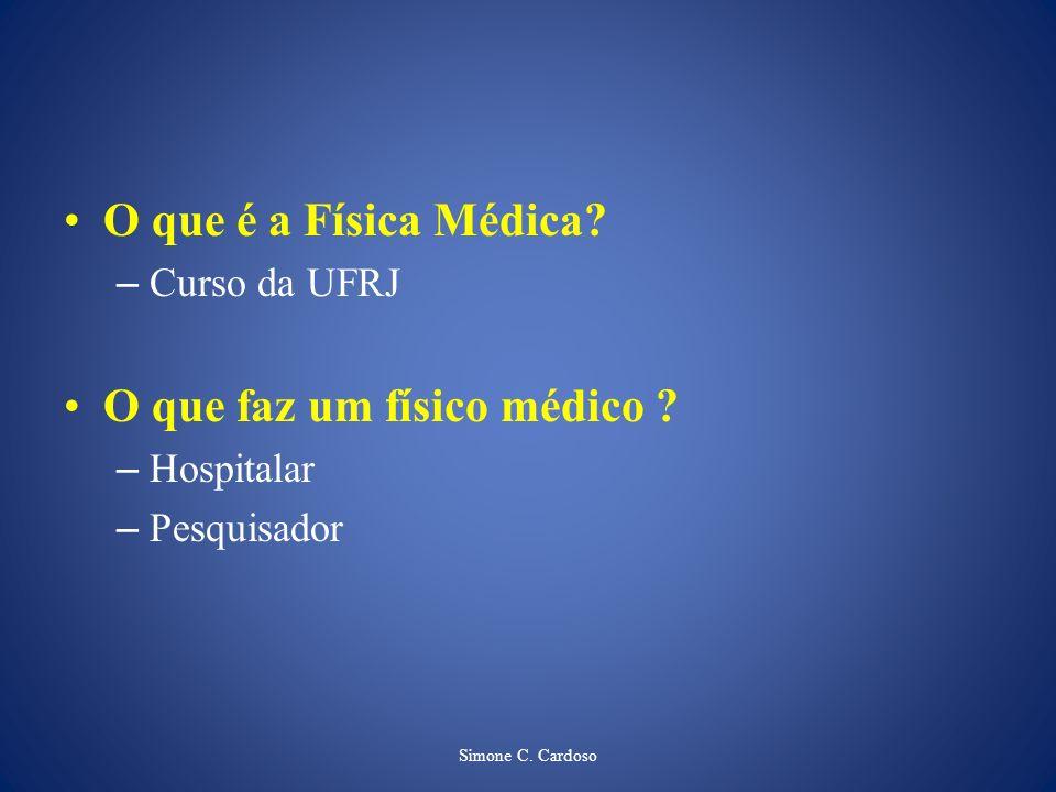 O que faz um físico médico