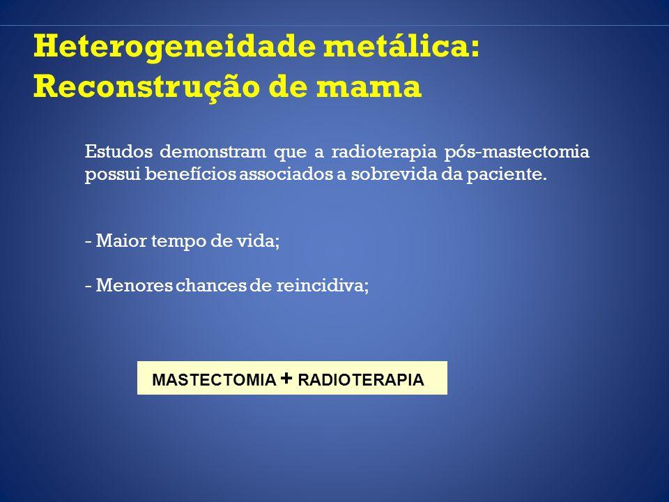 MASTECTOMIA + RADIOTERAPIA