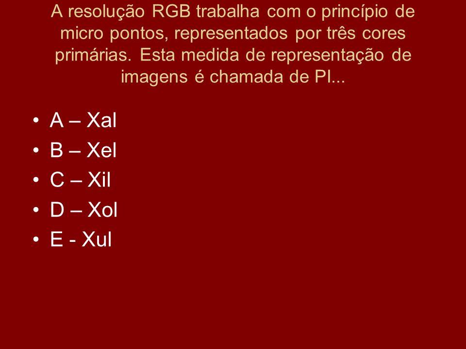 A – Xal B – Xel C – Xil D – Xol E - Xul