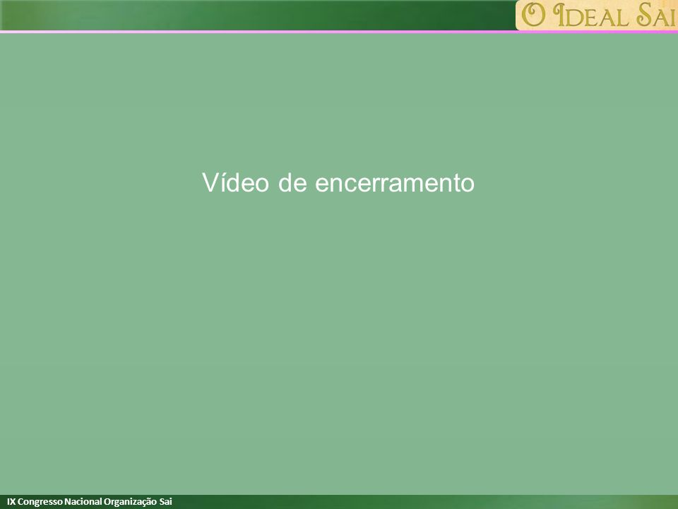 Vídeo de encerramento