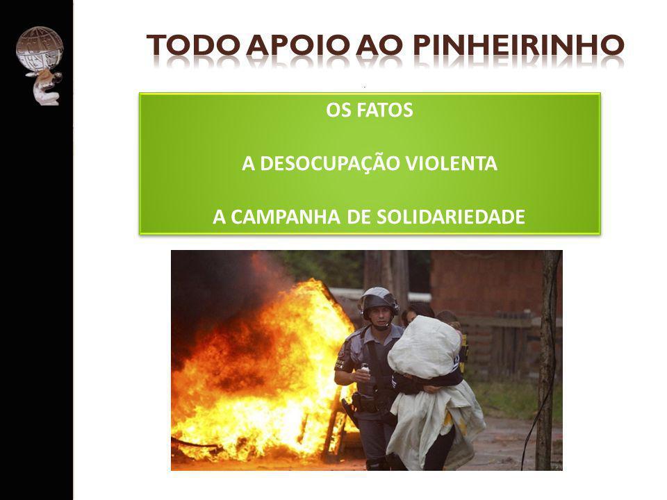 TODO APOIO AO PINHEIRINHO