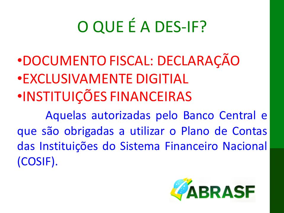 O QUE É A DES-IF DOCUMENTO FISCAL: DECLARAÇÃO EXCLUSIVAMENTE DIGITIAL