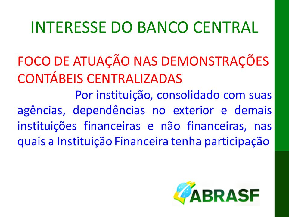INTERESSE DO BANCO CENTRAL