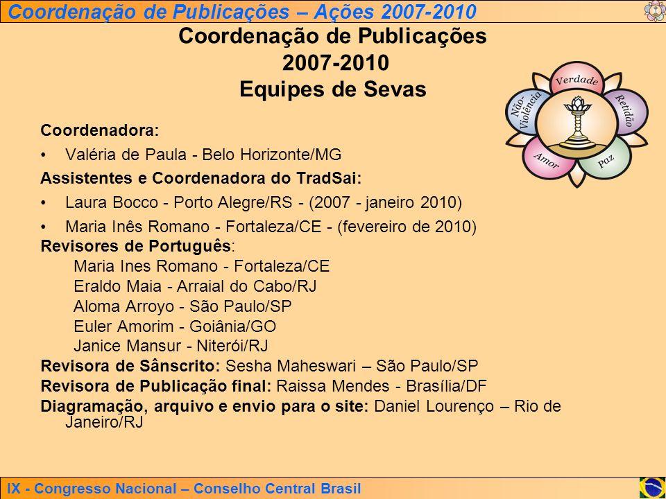 Coordenação de Publicações 2007-2010 Equipes de Sevas