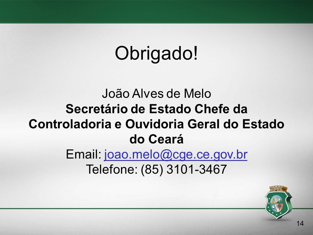 Email: joao.melo@cge.ce.gov.br