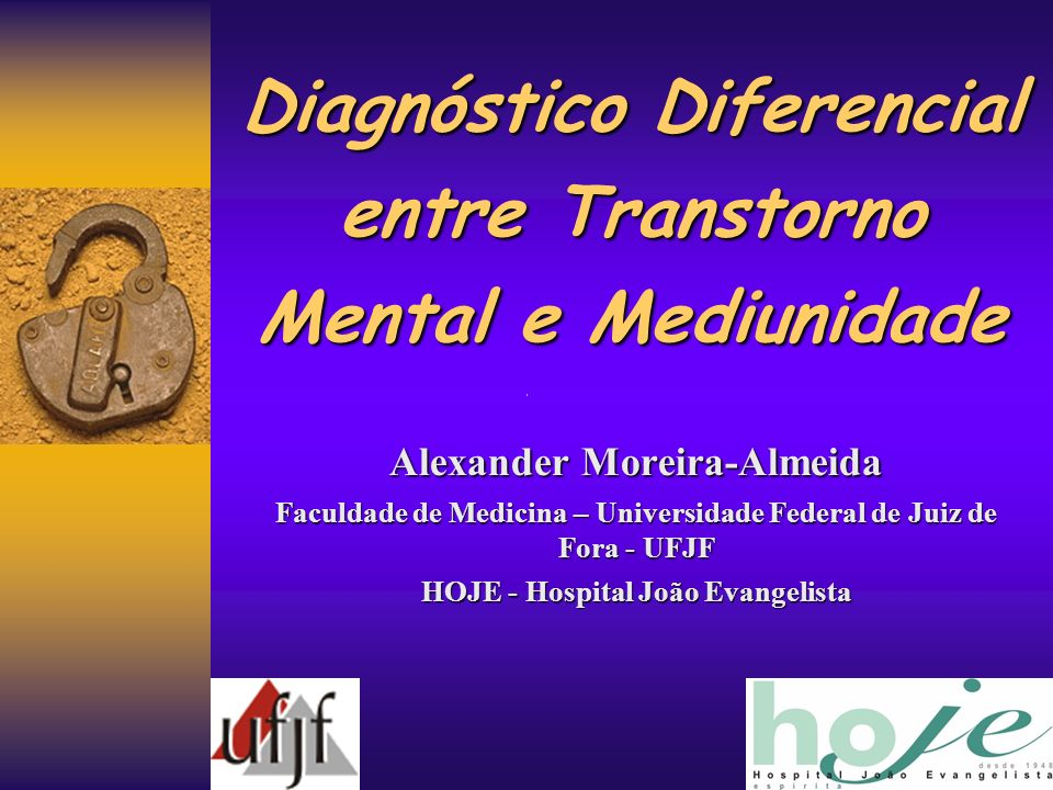 Diagnóstico Diferencial entre Transtorno Mental e Mediunidade