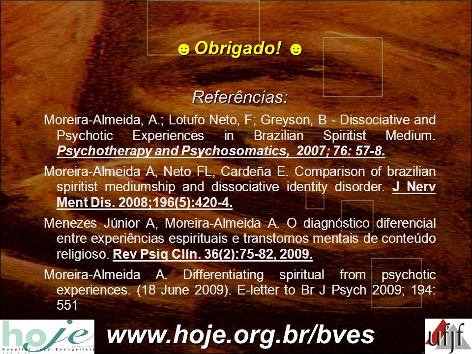 www.hoje.org.br/bves ☻Obrigado! ☻ Referências: