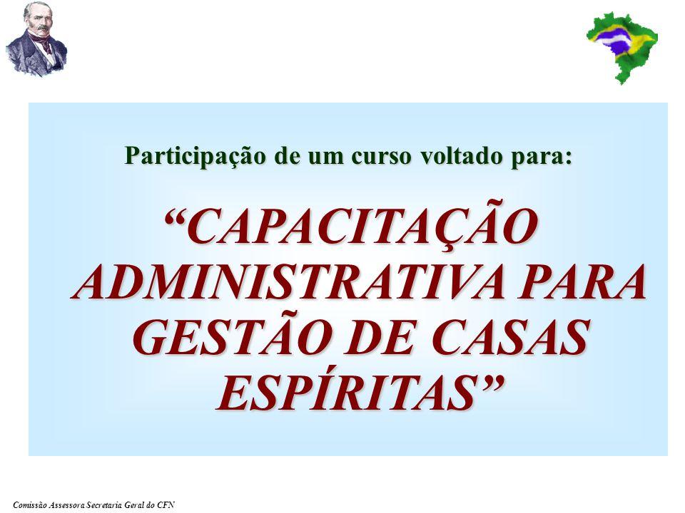 CAPACITAÇÃO ADMINISTRATIVA PARA GESTÃO DE CASAS ESPÍRITAS