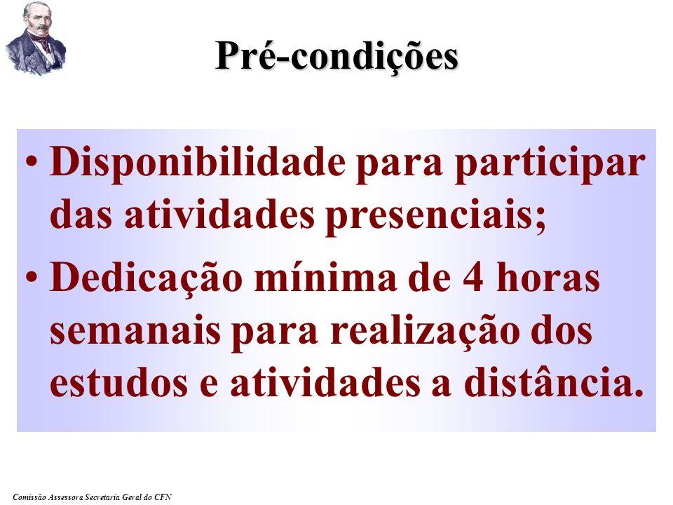 Disponibilidade para participar das atividades presenciais;