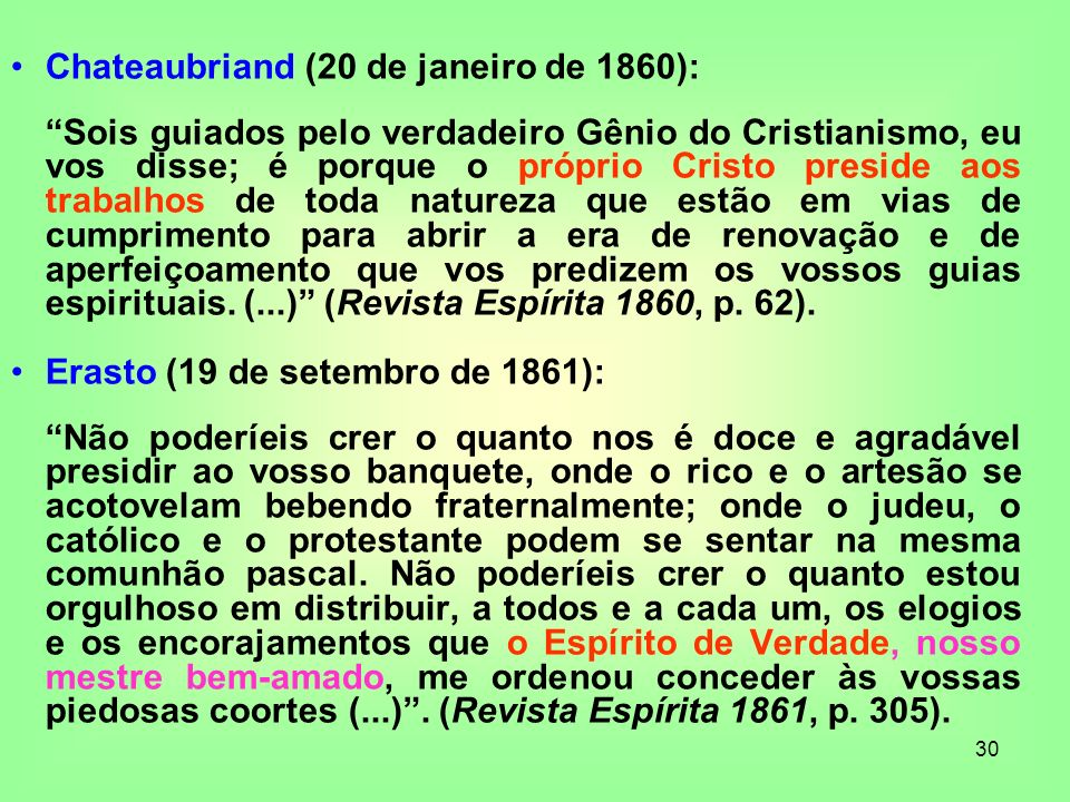 Chateaubriand (20 de janeiro de 1860):