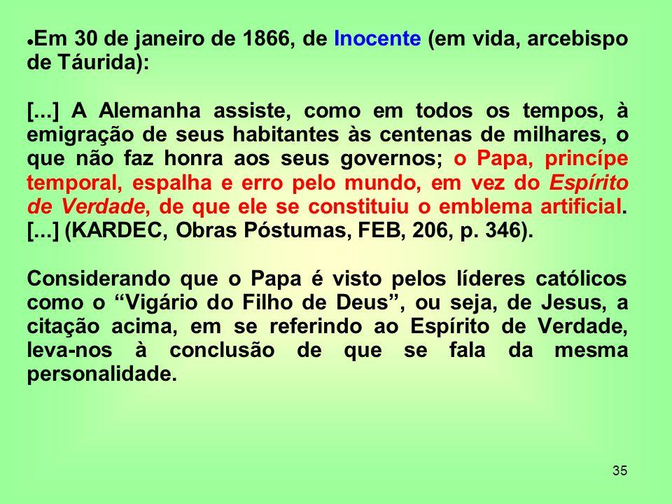 Em 30 de janeiro de 1866, de Inocente (em vida, arcebispo de Táurida):