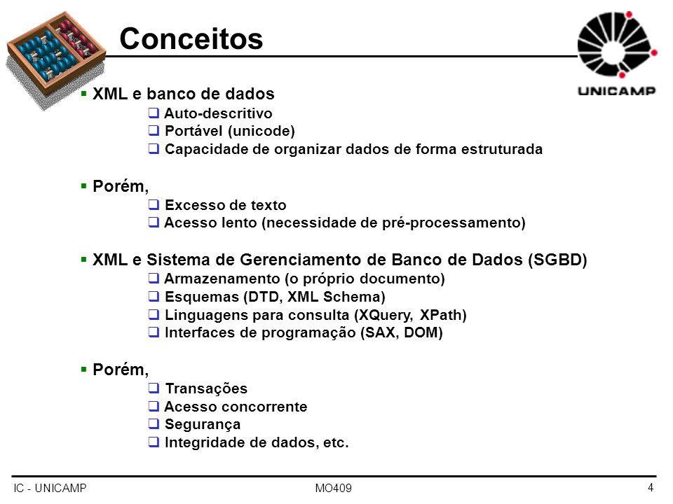 Conceitos XML e banco de dados Porém,