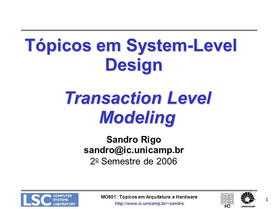Tópicos em System-Level